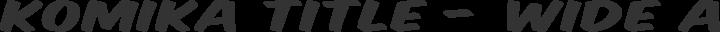 Komika Title - Wide Regular free font